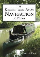Berry, Warren - The Kennet & Avon Navigation - 9780750967013 - V9780750967013