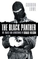 Lowe, Gordon - The Black Panther: The Trials and Abductions of Donald Neilson - 9780750967389 - V9780750967389