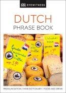Laponder, Irma, Breckenridge, John T. - Dutch Phrase Book (Eyewitness Travel Guides Phrase Books) - 9780751321593 - V9780751321593