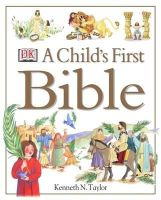 Taylor, Kenneth N. - Child's First Bible - 9780751357769 - V9780751357769