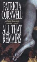 Patricia Cornwell - All That Remains - 9780751501100 - KNH0010408