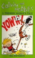 Watterson, Bill - Calvin and Hobbes 1: Thereby Hangs a Tale (Vol 1) - 9780751505085 - V9780751505085