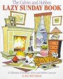 Bill Watterson - Calvin and Hobbes' Lazy Sunday Book (Calvin and Hobbes Series) - 9780751508949 - V9780751508949