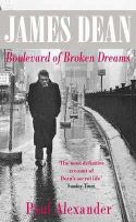 Alexander, Paul - James Dean: Boulevard of Broken Dreams - 9780751512823 - KYB0000440