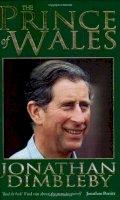 Dimbleby, Jonathan - The Prince Of Wales: An Intimate Portrait - 9780751513622 - KIN0004446