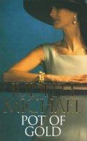 Michael, Judith - Pot of Gold - 9780751513738 - KHS1016370