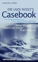 Stern, Chester - Dr Iain West's Casebook - 9780751518467 - KAK0001694