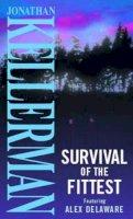 Kellerman, Dr Jonathan - Survival of the Fittest - 9780751520187 - KON0824848