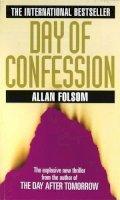 Folsom, Allan - Day of Confession - 9780751520194 - KSS0003441