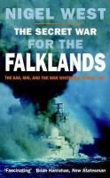 West, Nigel - The Secret War for the Falklands: The SAS, Mi6, and the War Whitehall Nearly Lost - 9780751520712 - KTK0097358