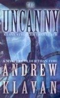 Klavan, Andrew - The Uncanny - 9780751522976 - KEX0195547