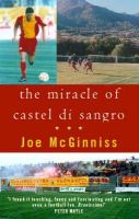 McGinniss, Joe - Miracle of Castel Di Sangro - 9780751527537 - 9780751527537