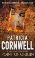 Cornwell, Patricia - Point of Origin - 9780751530483 - KRF0037004