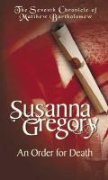 Gregory, Susanna - An Order for Death - 9780751531350 - KSS0003688