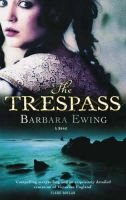 Ewing, Barbara - The Trespass - 9780751533903 - KRS0004012