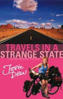 Dew, Josie - Travels in a Strange State - 9780751535297 - KEX0274287