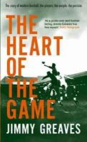 Jimmy Greaves - The Heart of the Game - 9780751537390 - KLN0017880
