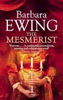 Barbara Ewing - The Mesmerist - 9780751537604 - KLN0016800