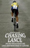 Martin Dugard - Chasing Lance - 9780751538663 - KNW0006268