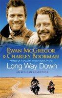 Charley McGregor Ewan; Boorman - Long Way Down - 9780751538953 - KAK0002758