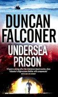 Falconer, Duncan - Undersea Prison (Stratton 4) - 9780751539509 - KLN0016984