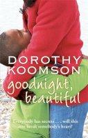 Koomson, Dorothy - Goodnight, Beautiful - 9780751539813 - KTM0000996