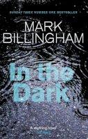 Billingham, Mark - In the Dark - 9780751539936 - KCG0001311