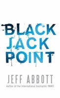 Abbott, Jeff - Black Jack Point - 9780751540000 - KEX0278005