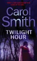 Carol Smith - Twilight Hour - 9780751540659 - KNH0002980