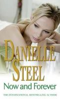 Steel, Danielle - Now and Forever - 9780751542493 - KRC0000056