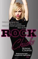 Cooper, Ronni - Rock Chicks - 9780751542752 - KLN0017080