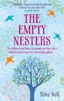 Bell, Nina - The Empty Nesters - 9780751543667 - V9780751543667