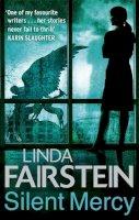 Fairstein, Linda - Silent Mercy - 9780751543858 - KRS0016711