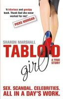 Sharon Marshall - Tabloid Girl - 9780751544008 - KLN0016751