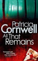 Patricia Cornwell - All That Remains - 9780751544480 - KLN0016714