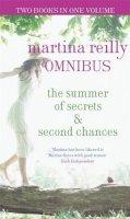 Martina Reilly - The Summer Of Secrets/Second Chances - 9780751544718 - KTJ0007050