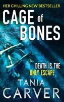 Tania Carver - Cage of Bones - 9780751545258 - KSS0014997