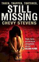 Stevens, Chevy - Still Missing - 9780751545630 - KRA0008409