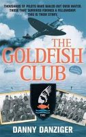 Danziger, Danny - The Goldfish Club - 9780751545883 - V9780751545883