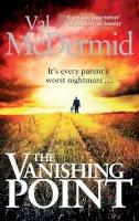 McDermid, Val - The Vanishing Point - 9780751546101 - V9780751546101
