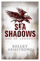 Armstrong, Kelley - Sea of Shadows - 9780751547818 - V9780751547818