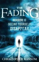 Ransom, Christopher - The Fading - 9780751548426 - 9780751548426