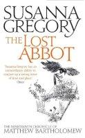 Gregory, Susanna - The Lost Abbot (Matthew Bartholomew Chronicles) - 9780751549744 - V9780751549744