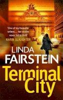 Linda Fairstein - Terminal City (Alexandra Cooper) - 9780751550481 - KSG0019712