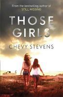 Stevens, Chevy - Those Girls - 9780751555066 - V9780751555066