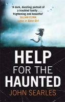 Searles, John - Help for the Haunted - 9780751555905 - KSC0002210