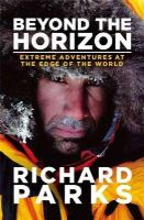 Parks, Richard, Aylwin, Michael - Beyond the Horizon - 9780751556063 - V9780751556063