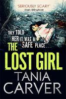 Carver, Tania - The Lost Girl (Brennan and Esposito) - 9780751557893 - V9780751557893
