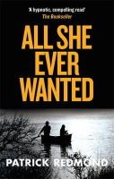 Redmond, Patrick - All She Ever Wanted - 9780751561814 - V9780751561814