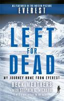 Weathers, Dr Beck - Left for Dead: My Journey Home from Everest - 9780751561890 - KEX0301507